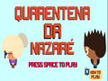 Play Nazare Quarantine Game